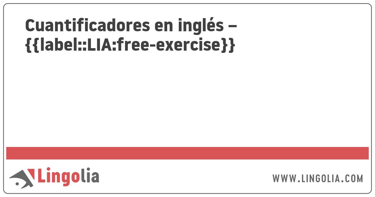 Cuantificadores En Inglés Ejercicios