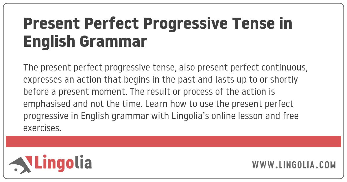 Present Perfect Progressive Tense In English Grammar