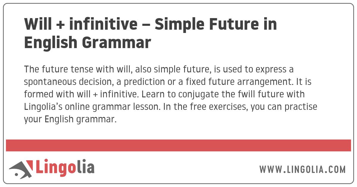 Will + infinitive - Simple Future in English Grammar