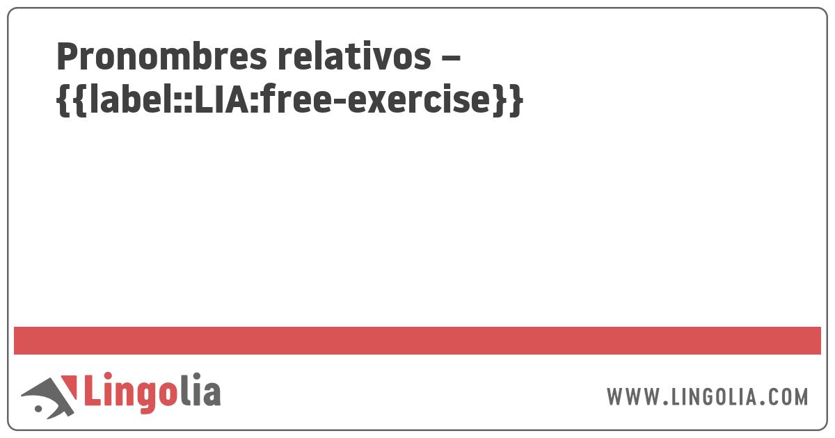 Pronombres relativos - ejercicios