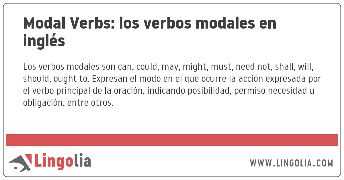 Modal Verbs Los Verbos Modales En Inglés