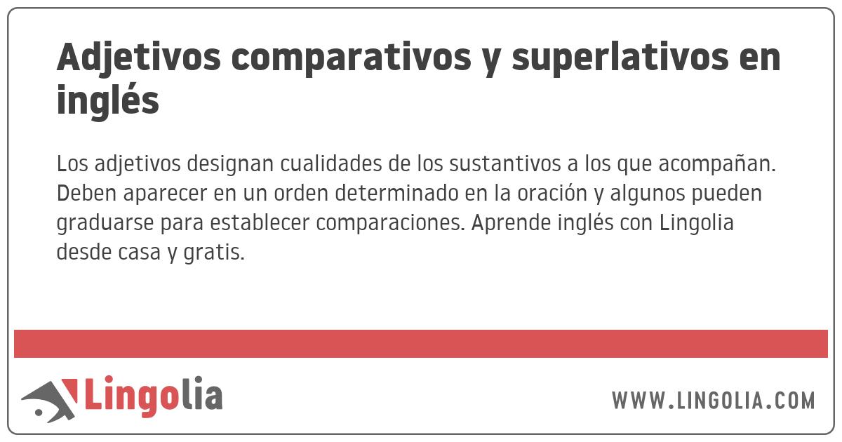 Adjetivos Comparativos Y Superlativos En Inglés
