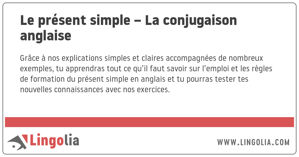 Le Present Simple La Conjugaison Anglaise