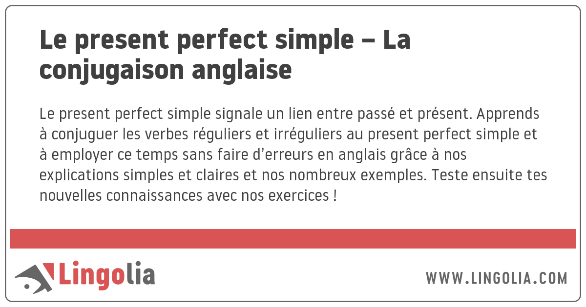 Le Present Perfect Simple La Conjugaison Anglaise