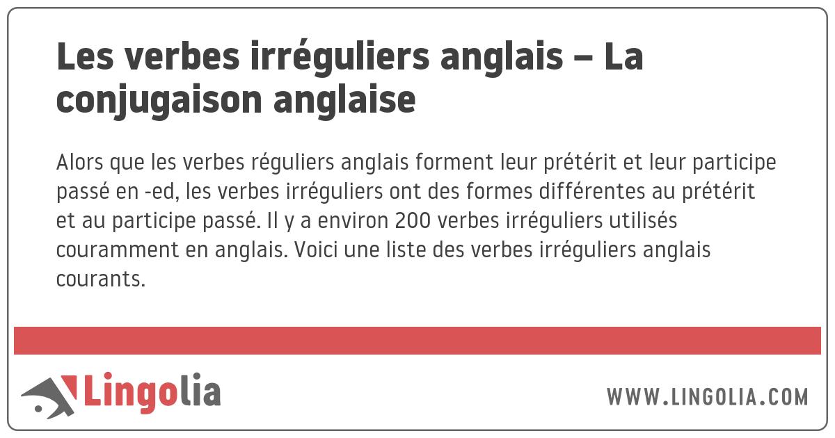 Les Verbes Irreguliers Anglais La Conjugaison Anglaise