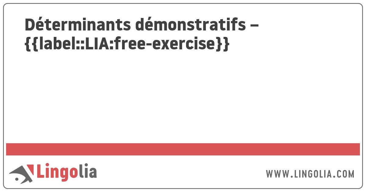 Determinants Demonstratifs Exercices